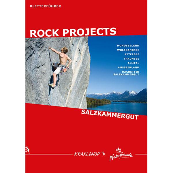 RockProjects KLETTERFÜHRER SALZKAMMERGUT - Sportklettern, alpines Sportklettern und Bouldern im Salzkammergut. Norbert Reizelsdorfer, Joachim Mayrhuber