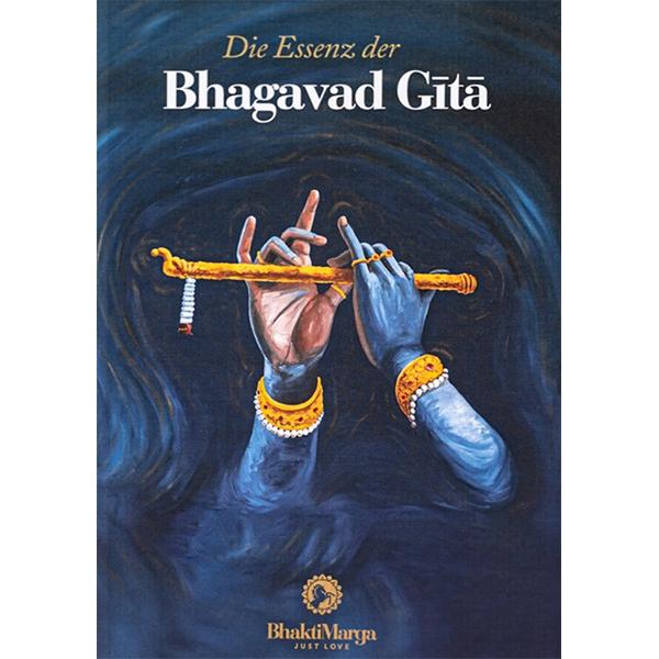 DIE ESSENZ DER BHAGAVAD GITA - Paramahansa Vishwananda