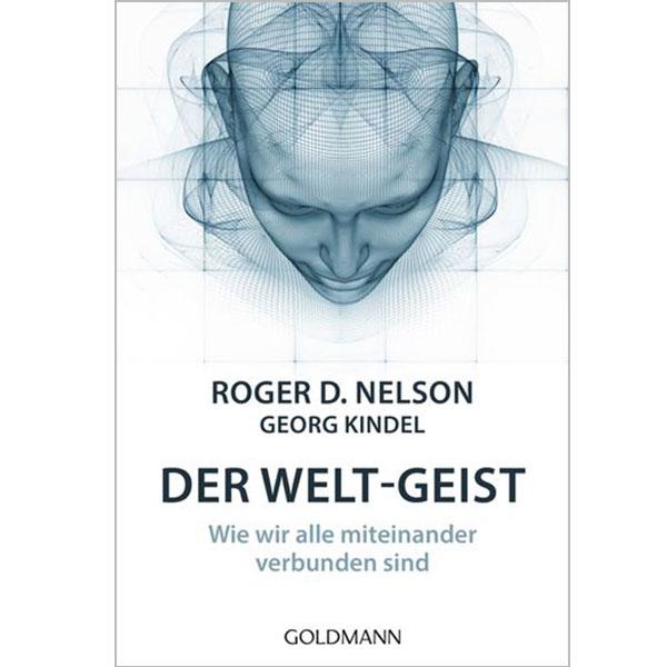Der Welt-Geist Roger D. Nelson, Georg Kindel