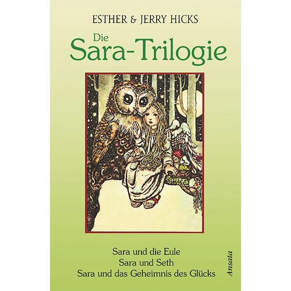 Esther & Jerry Hicks Die Sara-Trilogie. 3 Bücher in einem Band